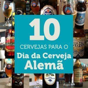 10 Cervejas para o Dia da Cerveja Alemã