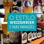 O estilo Weizenbier e suas variações
