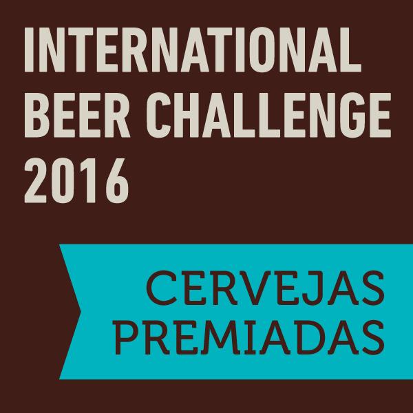 International Beer Challenge 2016: Cervejas premiadas