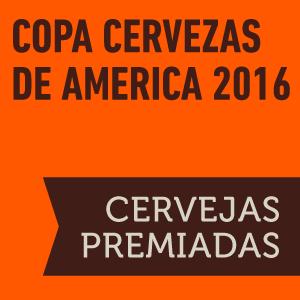 Copa Cervezas de America 2016: Cervejas premiadas