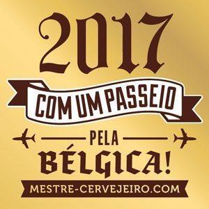 2017 – Celebre em grande estilo com um passeio pela Bélgica