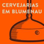 Cervejarias em Blumenau para conhecer