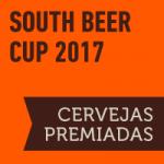 South Beer Cup 2017: Cervejas premiadas