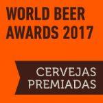 World Beer Awards 2017: Cervejas premiadas