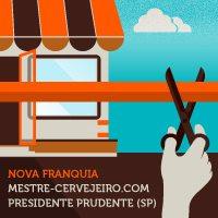 Presidente Prudente ganha loja da rede Mestre-Cervejeiro.com