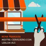 Leblon (RJ) ganha loja da rede Mestre-Cervejeiro.com