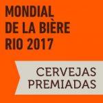 Mondial de la Bière 2017: Cervejas premiadas